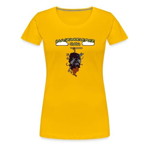 A la grande le puse cuca - Camiseta premium mujer