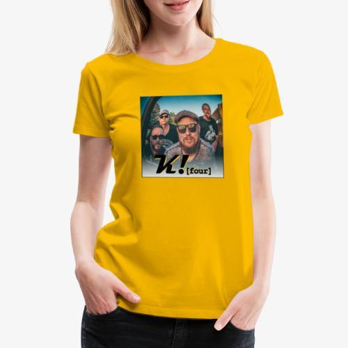 k4 promo - Frauen Premium T-Shirt
