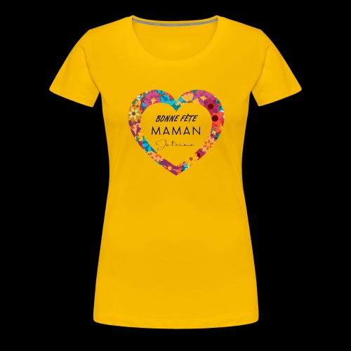 Coeur bonne fête Maman - T-shirt Premium Femme