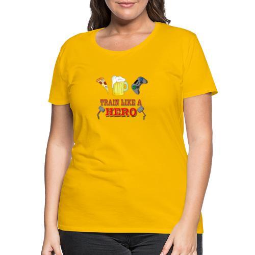 Train like a Hero - Frauen Premium T-Shirt