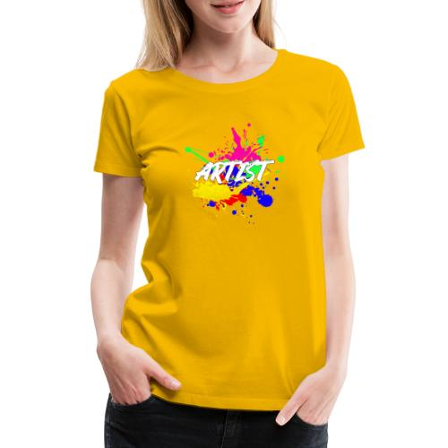 Montrez que vous êtes un Artiste International - T-shirt Premium Femme