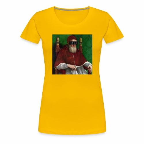 Pope holy sh*t - Maglietta Premium da donna
