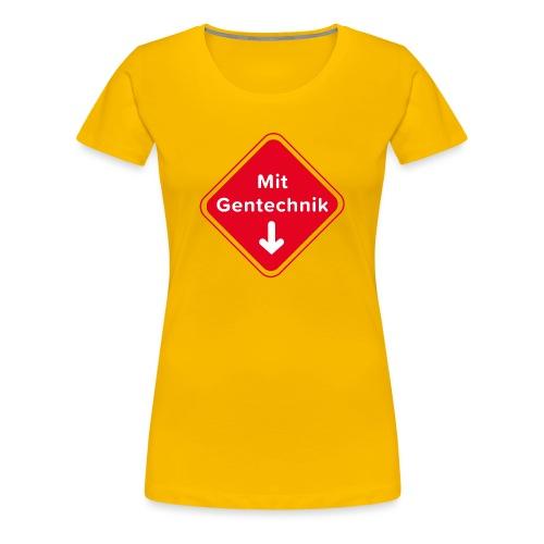 Mit Gentechnik von Anna & Fritz - Frauen Premium T-Shirt