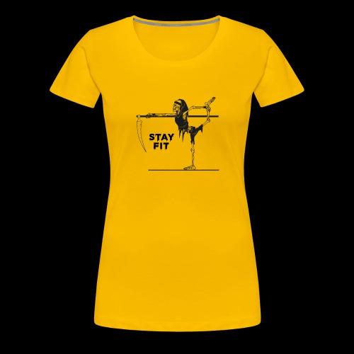 Stay Fit - Frauen Premium T-Shirt