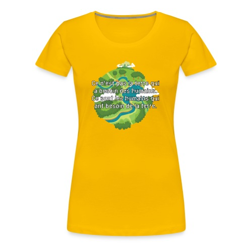 our earth - Women's Premium T-Shirt