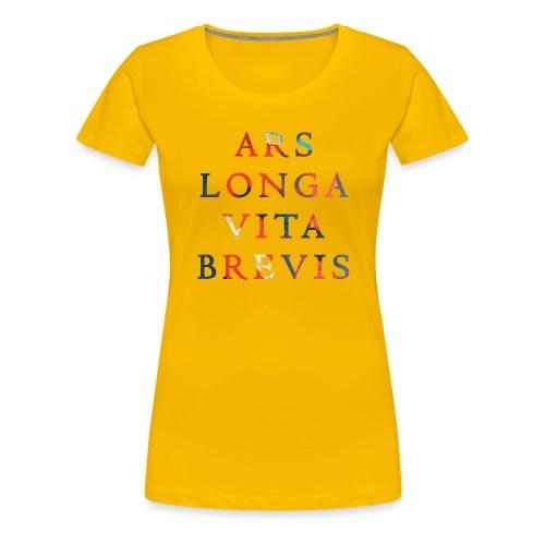 Ars Longa Vita Brevis 20.1 - Frauen Premium T-Shirt