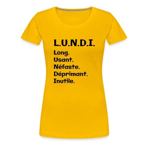 Le lundi - T-shirt Premium Femme