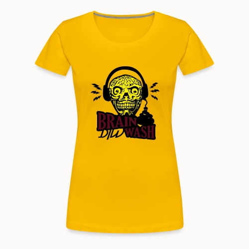 dirty brain - Frauen Premium T-Shirt