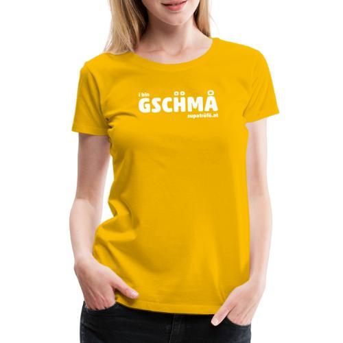 supatrüfö GSCHMA - Frauen Premium T-Shirt