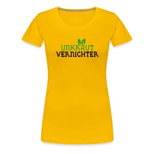 Unkrautvernichter - Frauen Premium T-Shirt