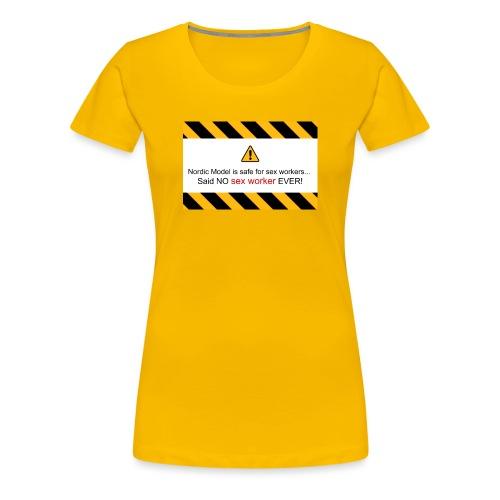 said no escort ever - Women's Premium T-Shirt