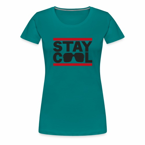 Stay Cool ver01 - Dame premium T-shirt