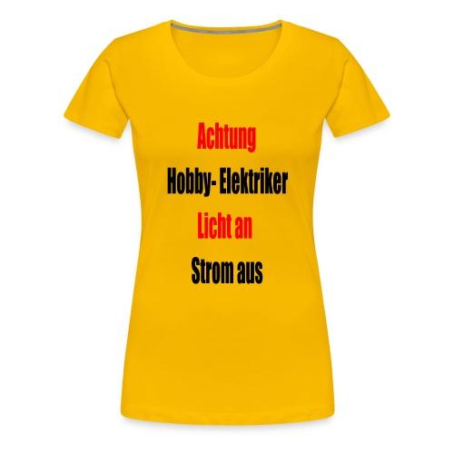 Hobby Elektriker1 - Frauen Premium T-Shirt