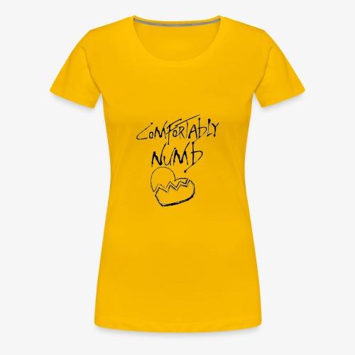 COMFORTABLY NUMB - Premium-T-shirt dam