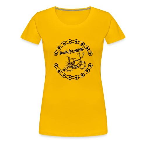 build for speed - T-shirt Premium Femme