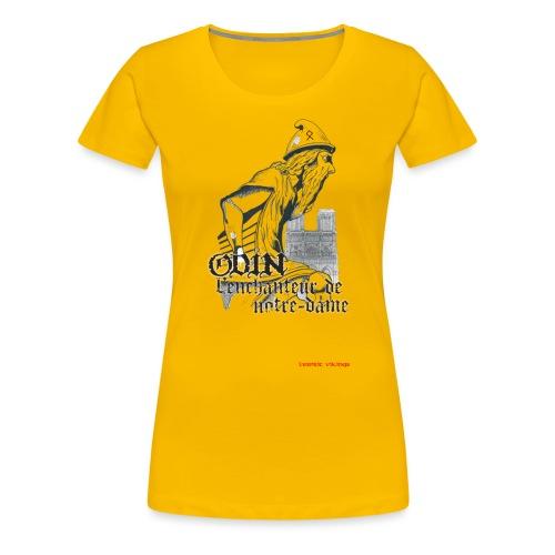 ODIN l'enchanteur de NOTRE DAME - T-shirt Premium Femme