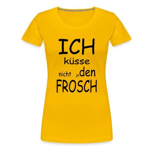 Wählerisch beim Küssen - Frauen Premium T-Shirt