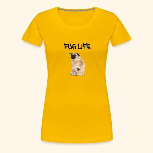 Pug Life - Women's Premium T-Shirt
