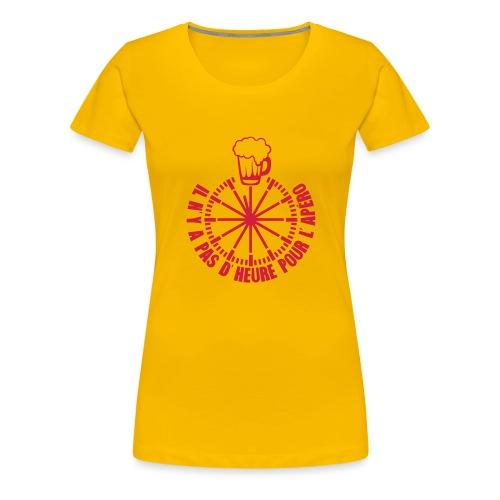 ajouter texte pas heure pour apero horlo - T-shirt Premium Femme