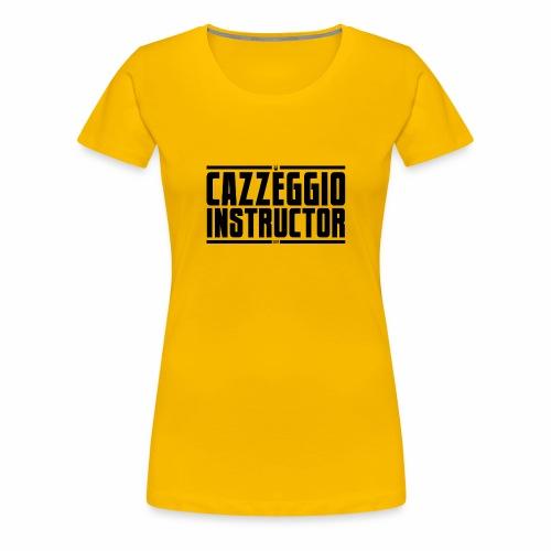 Istruttore di Cazzeggio - Maglietta Premium da donna