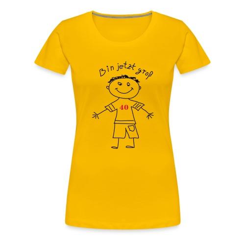 bin jetzt groß! OH - Frauen Premium T-Shirt