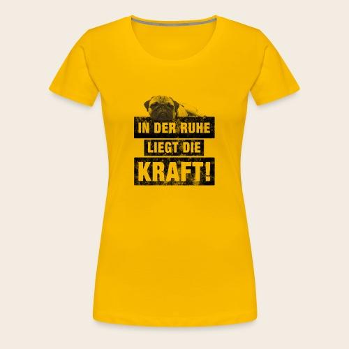 Mops Ruhe - Frauen Premium T-Shirt