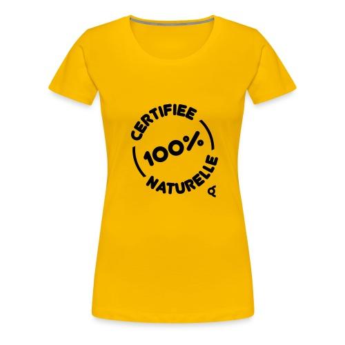 100pct naturelle - T-shirt Premium Femme