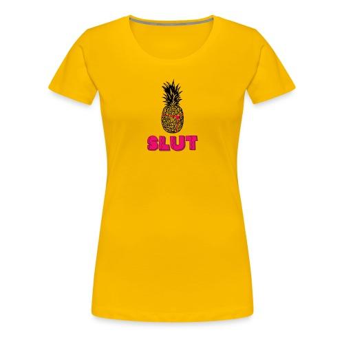 Pineapple slut - Dame premium T-shirt