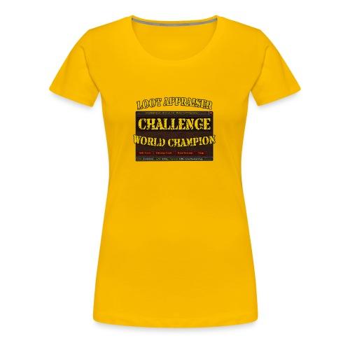 Loot Appraiser World Champion - Frauen Premium T-Shirt