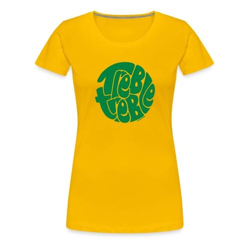 TrebleTreble Green - Women's Premium T-Shirt