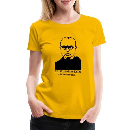 Hl. Maximilian Kolbe - Bitte für uns! - Frauen Premium T-Shirt
