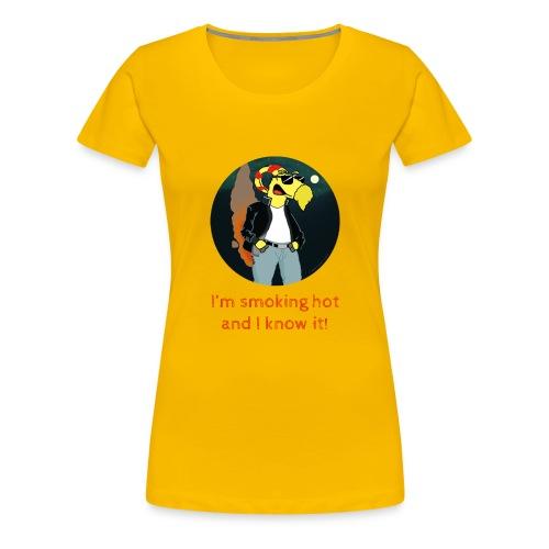 I'm smoking hot and I know it! - Premium-T-shirt dam