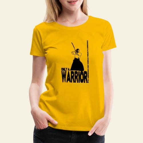 warrior - Dame premium T-shirt