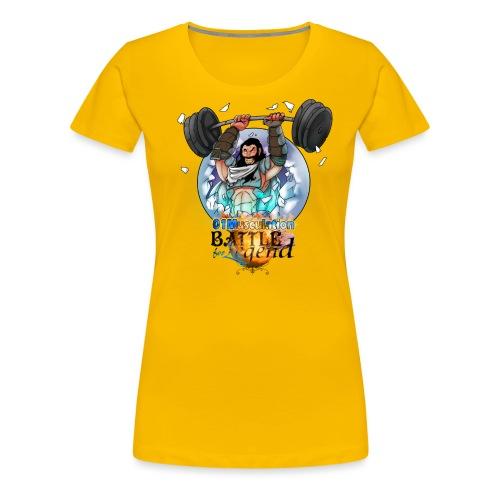 Demi-Géant - Battle for Legend X 01Musculation - T-shirt Premium Femme