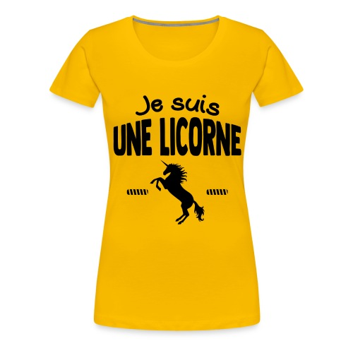 Je suis une licorne - T-shirt Premium Femme