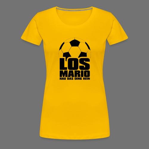 Football - Go Mario, hau the thing pure (black) - Women's Premium T-Shirt