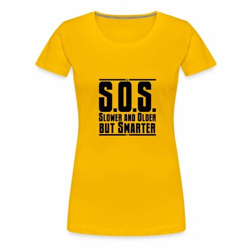 SOS Più lento e più vecchio ma più intelligente - Maglietta Premium da donna