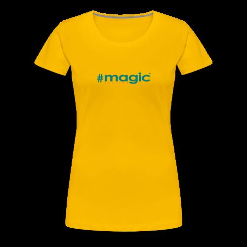 # magic - Frauen Premium T-Shirt
