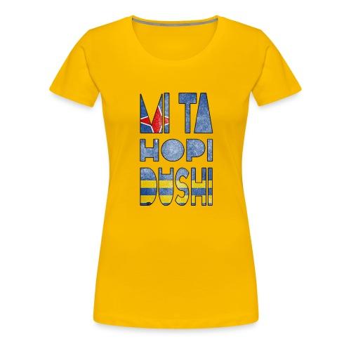 mi ta hopi dushi aruba - Women's Premium T-Shirt