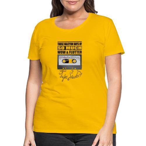 Tape Sucks! - Women's Premium T-Shirt