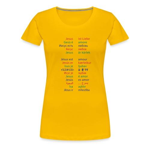 Jesus ist Liebe – in 15 Sprachen - Frauen Premium T-Shirt