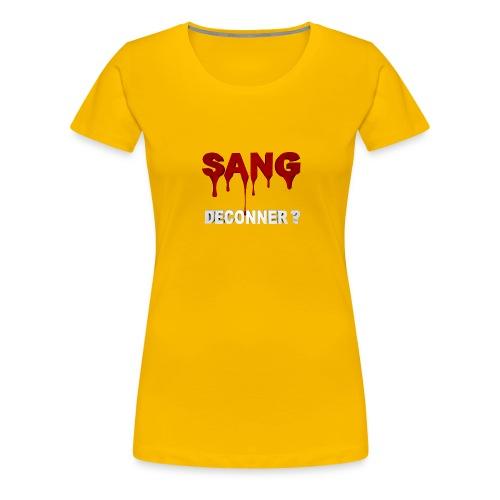 SANG DECONNER - T-shirt Premium Femme