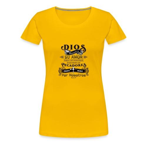 Dios muestra su amor - Camiseta premium mujer