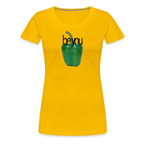 Pimiento verde/ green pepper. Be you - Camiseta premium mujer