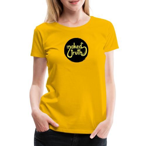 naked truth - Frauen Premium T-Shirt
