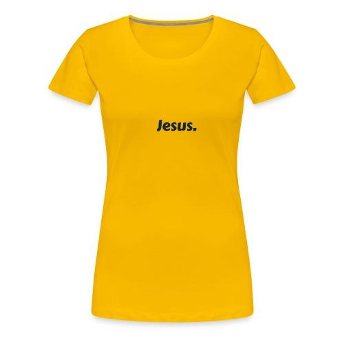 Jesus! - Frauen Premium T-Shirt