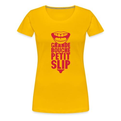 grande bouche petit slip expression 20 - T-shirt Premium Femme
