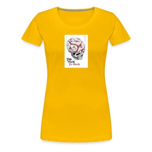 Hurt - Women's Premium T-Shirt