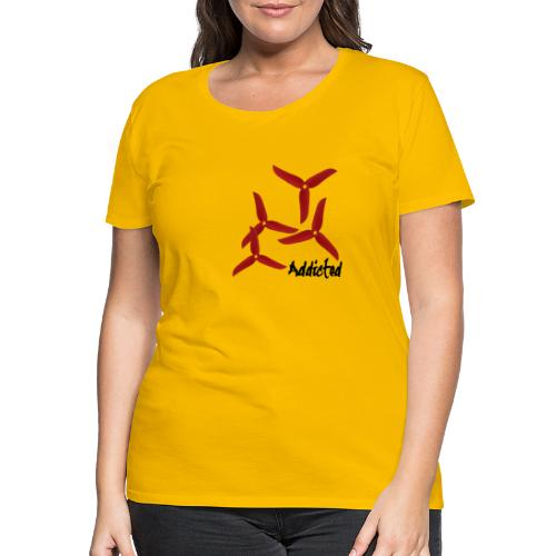 addicted (black) with props (red) - Vrouwen Premium T-shirt