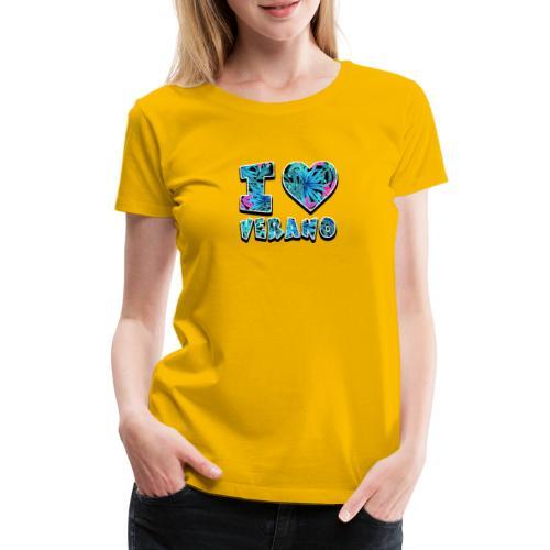 I Love Verano - Camiseta premium mujer